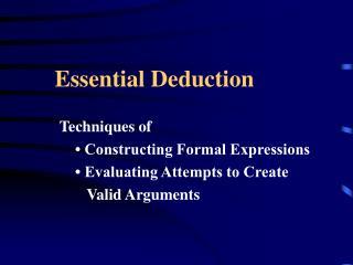 Essential Deduction