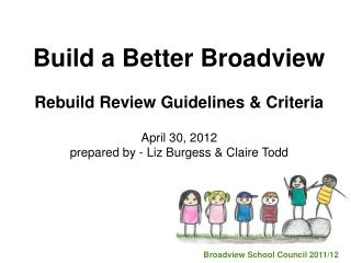 Build a Better Broadview Rebuild Review Guidelines & Criteria