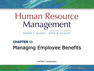 CHAPTER 13 Managing Employee Benefits