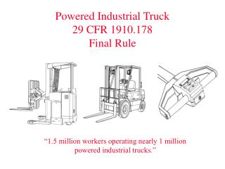 Powered Industrial Truck 29 CFR 1910.178 Final Rule
