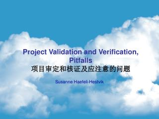 Project Validation and Verification, Pitfalls ??????????????