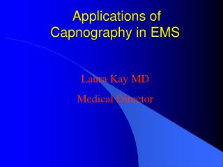 Applications of Capnography in EMS