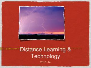 Distance Learning & Technology