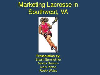 Marketing Lacrosse in Southwest, VA