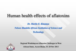 Human health effects of  aflatoxins