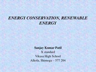 ENERGY CONSERVATION, RENEWABLE ENERGY