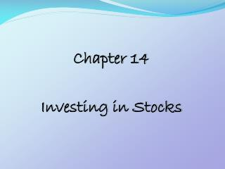 Chapter 14 Investing in Stocks