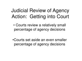 Judicial Review of Agency Action:  Getting into Court