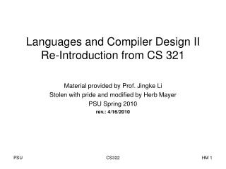 Languages and Compiler Design II Re-Introduction from CS 321