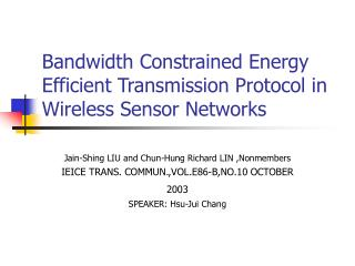 Bandwidth Constrained Energy Efficient Transmission Protocol in Wireless Sensor Networks