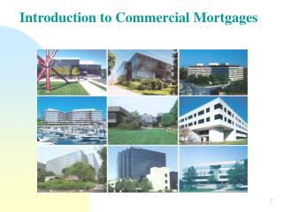 Introduction to Commercial Mortgages