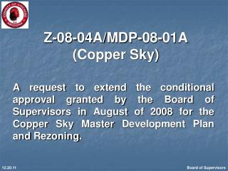 Z-08-04A/MDP-08-01A (Copper Sky)