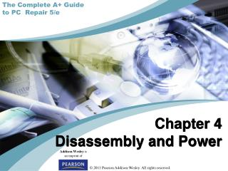 Chapter 4 Disassembly and Power