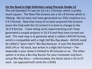 On the Road to High Definition using Pinnacle Studio 12