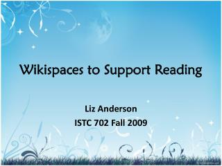 Wikispaces to Support Reading