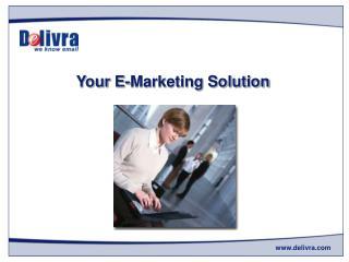 Your E-Marketing Solution