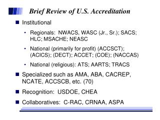 Brief Review of U.S. Accreditation