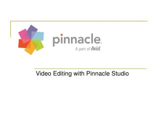 Video Editing with Pinnacle Studio