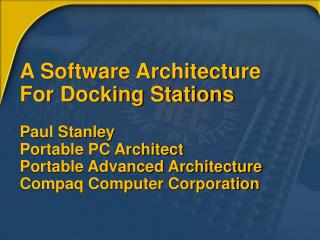 Software Docking Architecture