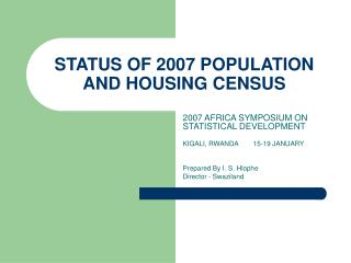 STATUS OF 2007 POPULATION AND HOUSING CENSUS