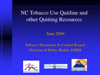 NC Tobacco Use Quitline and other Quitting Resources