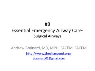 #8 Essential Emergency Airway Care - Surgical Airways