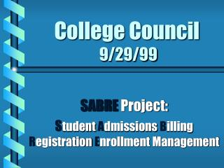 College Council  9/29/99