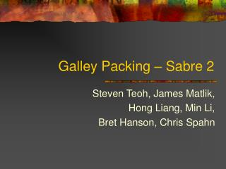 Galley Packing – Sabre 2