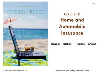 Chapter  8 Home and Automobile Insurance