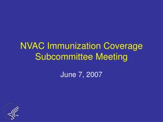 NVAC Immunization Coverage Subcommittee Meeting