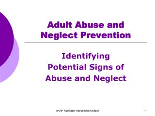 Adult Abuse and  Neglect Prevention