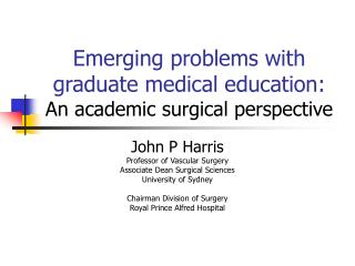 Emerging problems with graduate medical education: An academic surgical perspective