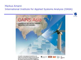 Markus Amann International Institute for Applied Systems Analysis (IIASA)