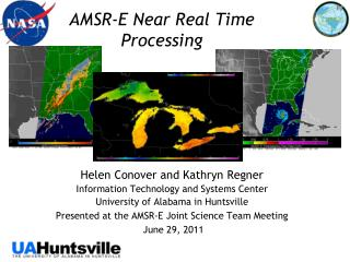 AMSR-E Near Real Time Processing