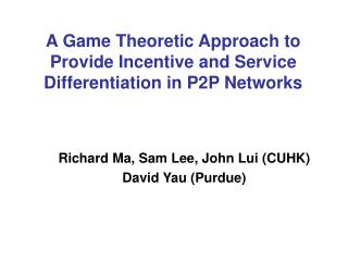 A Game Theoretic Approach to Provide Incentive and Service Differentiation in P2P Networks