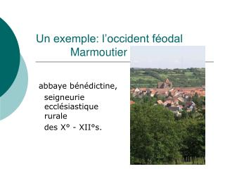 Un exemple: l'occident féodal            Marmoutier