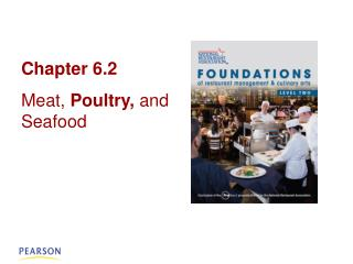 Chapter 6.2 Meat,  Poultry,  and Seafood