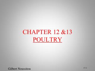 CHAPTER 12 &13 POULTRY