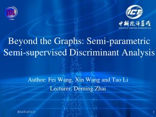 Beyond the Graphs: Semi-parametric Semi-supervised Discriminant Analysis