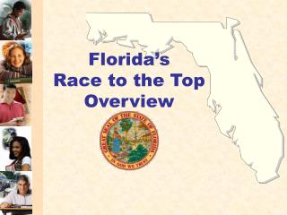 Florida's  Race to the Top  Overview