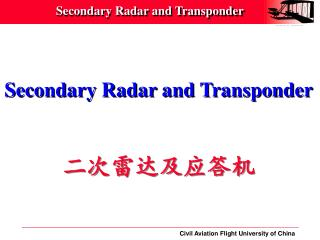 Secondary Radar and Transponder