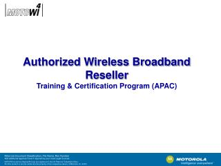 Authorized Wireless Broadband Reseller Training & Certification Program (APAC)