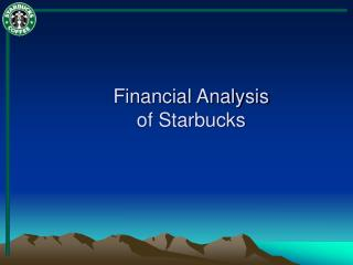 Financial Analysis of Starbucks