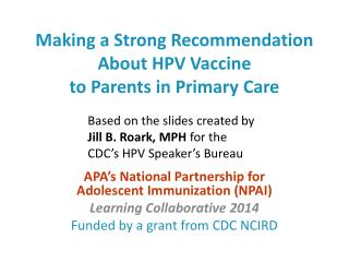 Making a Strong Recommendation About HPV Vaccine to Parents in Primary Care