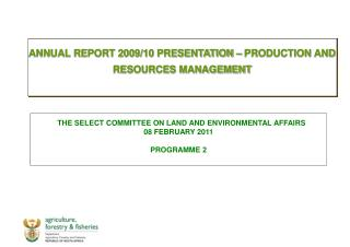 ANNUAL REPORT 2009/10 PRESENTATION – PRODUCTION AND RESOURCES MANAGEMENT