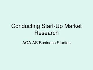 Conducting Start-Up Market Research