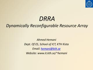 DRRA Dynamically Reconfigurable Resource Array