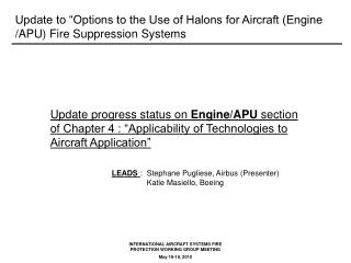 "Update to ""Options to the Use of Halons for Aircraft (Engine /APU) Fire Suppression Systems"