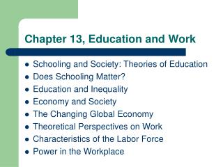 Chapter 13, Education and Work