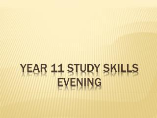 Year 11 Study  Skills Evening